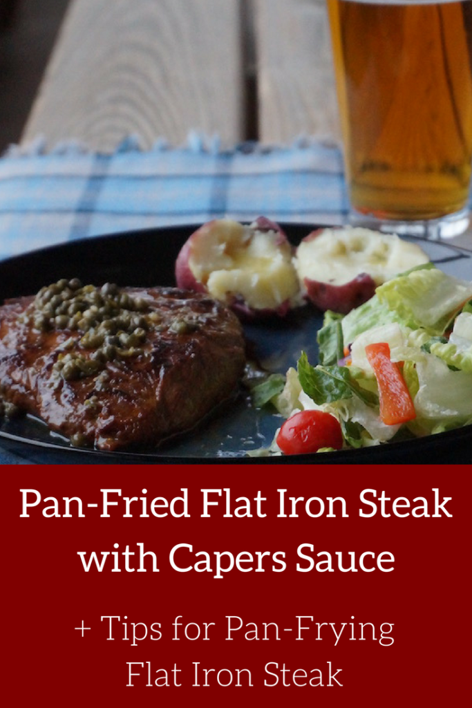 Pan-Fried Flat Iron Steakwith Capers Sauce